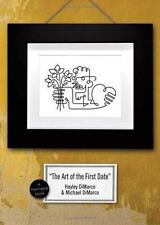 The Art of the First Date: Because Dating's Not a Science - It's an Art (NEW)
