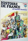 LAROUSSE HISTOIRE DE FRANCE EN BANDES DESSINEES N°6 1977 EO LES LOUIS BOUVINES