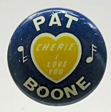 1958 Pat Boone Cherie I Love You heart pinback button Music Tv Movie star fb