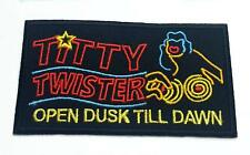 Titty Twister Sign Patch Embroidered Iron on Badge from Dusk Till Dawn Tarantino