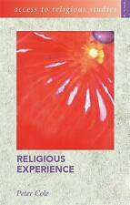Access to Religious Studies: Religious Experience, Peter Cole, Very Good Book