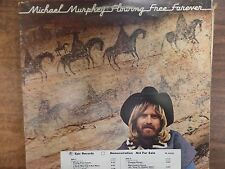 Michael Murphy Flowing Free Forever PROMO 33RPM 011316 TLJ3