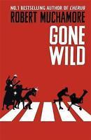 Gone Wild: Book 3 (Rock War), Muchamore, Robert, Very Good Book