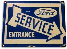 Ford Service Entrance Oil Gas Parts Service Auto Shop Garage Metal Sign