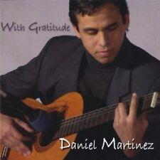 DANIEL MARTINEZ  -  WITH GRATITUDE  -  CD, 2006