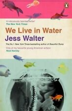 We Live in Water, Good Condition Book, Walter, Jess, ISBN 9780241003855