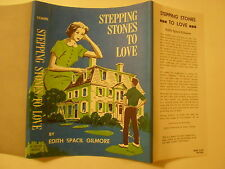 Stepping Stones to Love, Edith Spacil Gilmore, Dust Jacket Only