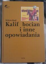 KALIF BOCIAN I INNE OPOWIADANIA - Wilhelm Hauff | Hardback 1992 | Polish book