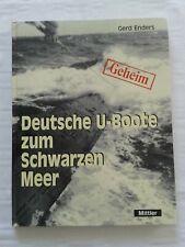 Geheim - Deutsche U-Boote zum Schwarzen Meer 1942-1944, Fachbuch 2001