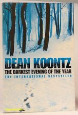 #1A5, DEAN RAY KOONTZ The Darkest Evening of the Year - Softcover