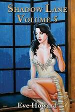 Shadow Lane Volume 5: The Spanking Persuasion by Howard, Eve