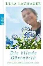 Die blinde Gärtnerin von Ulla Lachauer (2013, Taschenbuch) #1968