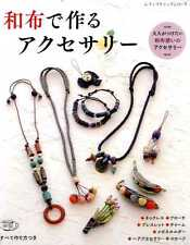 Let's Make Accessories by Using Scrap Fabrics - Japanese Craft Book SP2
