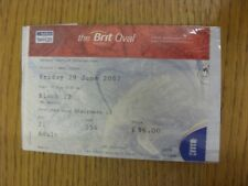 29/06/2007 Ticket: Cricket - England v West Indies [At The Oval]. Thanks for vie