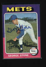 1975 TOPPS #239 GEORGE STONE AUTHENTIC ON CARD AUTOGRAPH SIGNATURE AX4341