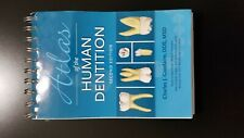 Atlas of Human Dentition by Charles J. Goodacre (2012, Paperback)