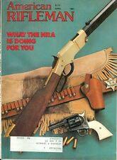 1981 American Rifleman Magazine: What The NRA is Doing For You