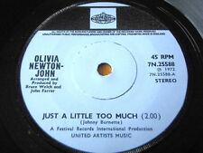 "OLIVIA NEWTON-JOHN - JUST A LITTLE TOO MUCH  7"" VINYL"