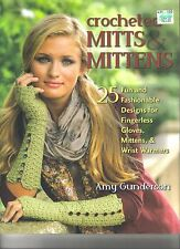 Crocheted Mitts & Mittens ~  Crochet Book  ~  Fingerless Mitts & Mittens Book