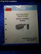 Sony Technical Service Manual CCD TR400 /TR750 /TR650E /TR750E (#3677)