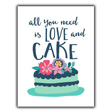 All You Need Is Love And Cake quote Metal Wall Plaque Sign humorous print decor
