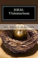 HRM-Visionarium the New Function of the HR-Department: ?an Eye on the Future?...