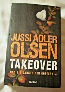 Jussi Adler-Olsen: TAKEOVER und sie dankte den Göttern - sehr gut erh. TB 2016