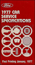 1977 Ford Car Service Specs Manual Ranchero Mustang II LTD T Bird Maverick Pinto