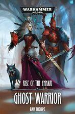 Ghost Warrior by Gav Thorpe 9781784966751 (paperback 2018)