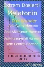 Bowles Jeff T-Ger-Extrem Dosiert Melatonin D (US IMPORT) BOOK NEU