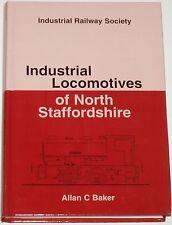 NORTH STAFFS INDUSTRIAL LOCOMOTIVES Railway History Steam Engines Staffordshire