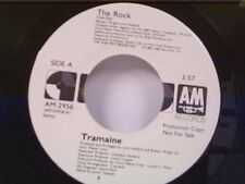 "TRAMAINE ""THE ROCK / SAME"" 45 MINT PROMO"