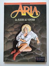 EO 1998 (très bel état) - Aria 20 (la fleur au ventre) - Weyland - Dupuis