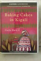 Baking Cakes in Kigali: Gaile Parkin: Unabridged Cassette Narr. S J-Young (XX2)