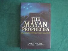 The Mayan Prophecies: Unlocking the Secrets of a L