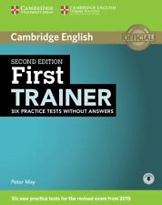 FIRST TRAINER SIX PRACTICE TESTS WITHOUT ANSWERS WITH AUDIO 2ND EDITION by...