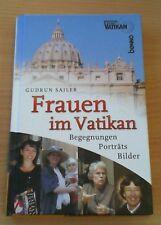 Frauen im Vatikan. Edition Radio Vatikan von Gudrun Sailer (Neuwertig!!!)