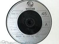 "VINYL 7"" SINGLE - ROCKIN' ALL OVER THE WORLD - STATUS QUO - 6059184"