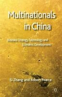 Multinationals in China: Business Strategy, Technology and Economic Development,