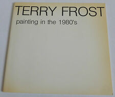 Terry Frost - Painting in the 1980's   1986 ART EXHIBITION CATALOGUE