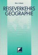 Reiseverkehrsgeographie von Ritter und Frohwein Reiseverkehr Geographie
