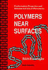 USED (VG) Polymers Near Surfaces: Conformation Properties and Relation to Critic
