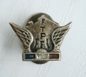 old Badge for members FTPF Francs-Tireurs et Partisans Français French Patisan