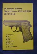 Know your Walther PP & PPK Pistols by E.J. Hoffschmidt