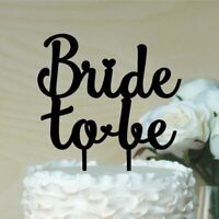 Bride to Be Cake Topper, Bridal Shower, Hens Party, Cake Decoration