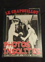 LE CRAPOUILLOT Nouvelle série n°84 PHOTOS INSOLITES 1985
