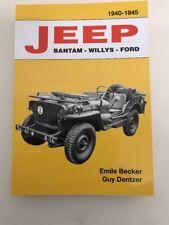 Livre Jeep Bantam Willys Ford  par  Emile Becker (MILITARIA WW2) M201 HOTCHKISS