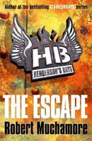 Henderson's Boys 1: The Escape by Muchamore, Robert