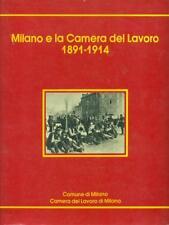MILANO E LA CAMERA DEL LAVORO 1891-1914  AA.VV.