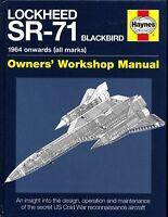 Lockheed SR-71 Blackbird - 1964 onwards (all marks) - Haynes - New Copy